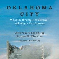 Oklahoma City - Roger G. Charles, Andrew Gumbel