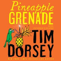 Pineapple Grenade - Tim Dorsey