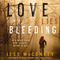 Love Lies Bleeding - Jess McConkey