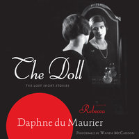 The Doll - Daphne du Maurier