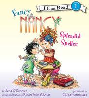 Fancy Nancy: Splendid Speller - Jane O'Connor