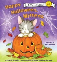 Happy Halloween, Mittens - Lola M. Schaefer