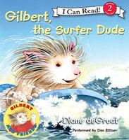 Gilbert, the Surfer Dude - Diane deGroat