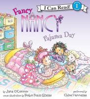 Fancy Nancy: Pajama Day - Jane O'Connor
