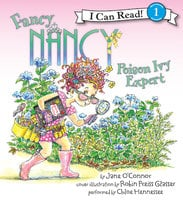Fancy Nancy: Poison Ivy Expert - Jane O'Connor