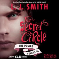 Secret Circle Vol III: The Power - L.J. Smith