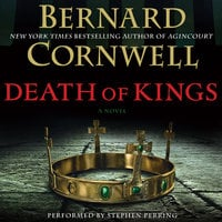 Death of Kings - Bernard Cornwell