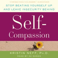Self-Compassion - Dr. Kristin Neff