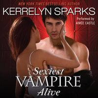 Sexiest Vampire Alive - Kerrelyn Sparks