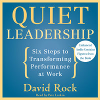 Quiet Leadership - David Rock