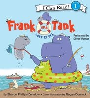 Frank and Tank: Lost at Sea - Sharon Phillips Denslow