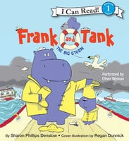 Frank and Tank: The Big Storm - Sharon Phillips Denslow