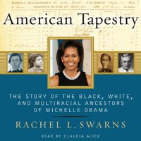 American Tapestry - Rachel L. Swarns