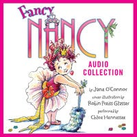 The Fancy Nancy Audio Collection - Jane O'Connor