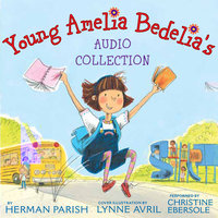 Young Amelia Bedelia's Audio Collection - Herman Parish