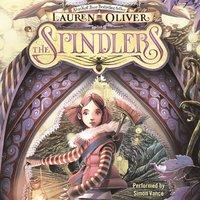 The Spindlers - Lauren Oliver