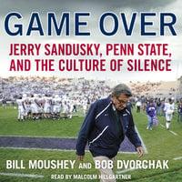 Game Over - Bill Moushey, Robert Dvorchak
