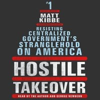 Hostile Takeover - Matt Kibbe