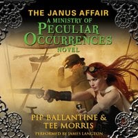 The Janus Affair - Pip Ballantine, Tee Morris