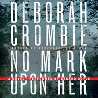 No Mark Upon Her - Deborah Crombie