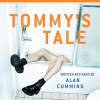 Tommy's Tale - Alan Cumming