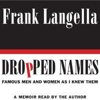 Dropped Names - Frank Langella