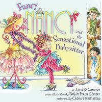 Fancy Nancy and the Sensational Babysitter - Jane O'Connor, Robin Preiss Glasser