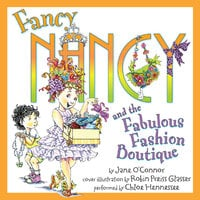 Fancy Nancy and the Fabulous Fashion Boutique - Jane O'Connor, Robin Preiss Glasser