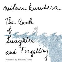 The Book of Laughter and Forgetting - Milan Kundera