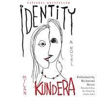 Identity - Milan Kundera