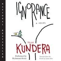 Ignorance - Milan Kundera