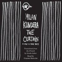 The Curtain - Milan Kundera