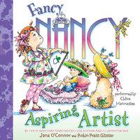 Fancy Nancy: Aspiring Artist - Jane O'Connor