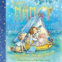 Fancy Nancy: Stellar Stargazer! - Jane O'Connor