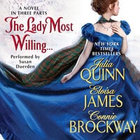 The Lady Most Willing... - Julia Quinn,Eloisa James,Connie Brockway