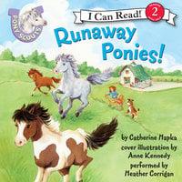Pony Scouts: Runaway Ponies! - Catherine Hapka