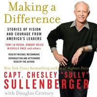 Making a Difference - Chesley B. Sullenberger