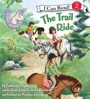 Pony Scouts: The Trail Ride - Catherine Hapka
