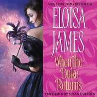 When the Duke Returns - Eloisa James