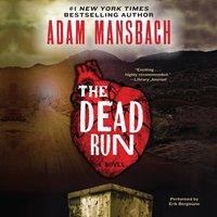 The Dead Run - Adam Mansbach