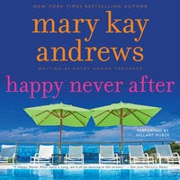 Happy Never After - Mary Kay Andrews