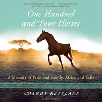 One Hundred and Four Horses - Mandy Retzlaff