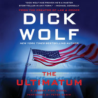 The Ultimatum - Dick Wolf