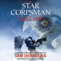 Abyss Deep - Ian Douglas