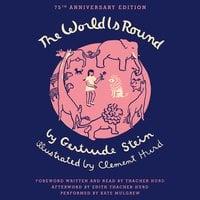 The World Is Round - Gertrude Stein,Thacher Hurd,Clement Hurd