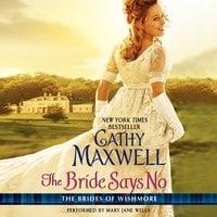 The Bride Says No - Cathy Maxwell