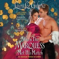 When the Marquess Met His Match - Laura Lee Guhrke
