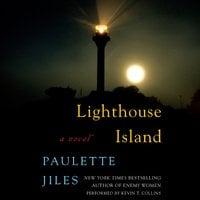 Lighthouse Island - Paulette Jiles