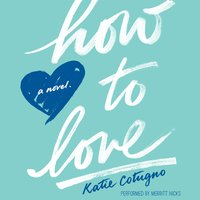 How to Love - Katie Cotugno
