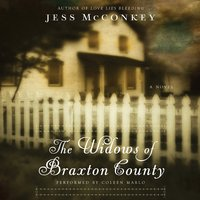 The Widows of Braxton County - Jess McConkey